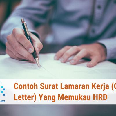 Contoh Surat Lamaran Kerja (Cover Letter) Yang Memukau HRD