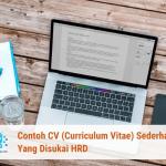 Contoh CV Sederhana Yang Disukai HRD