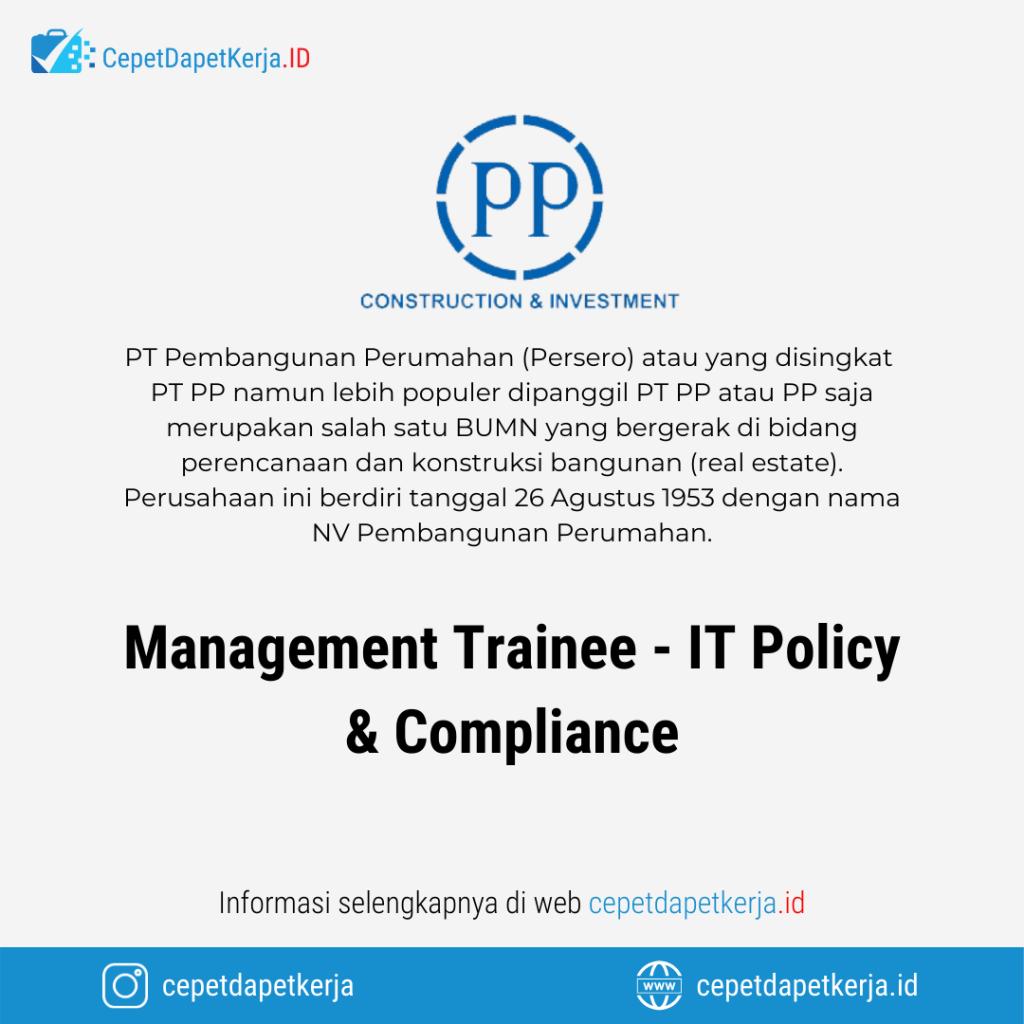 Loker Management Trainee It Policy Compliance Pt Pembangunan Perumahan Cepet Dapet Kerja