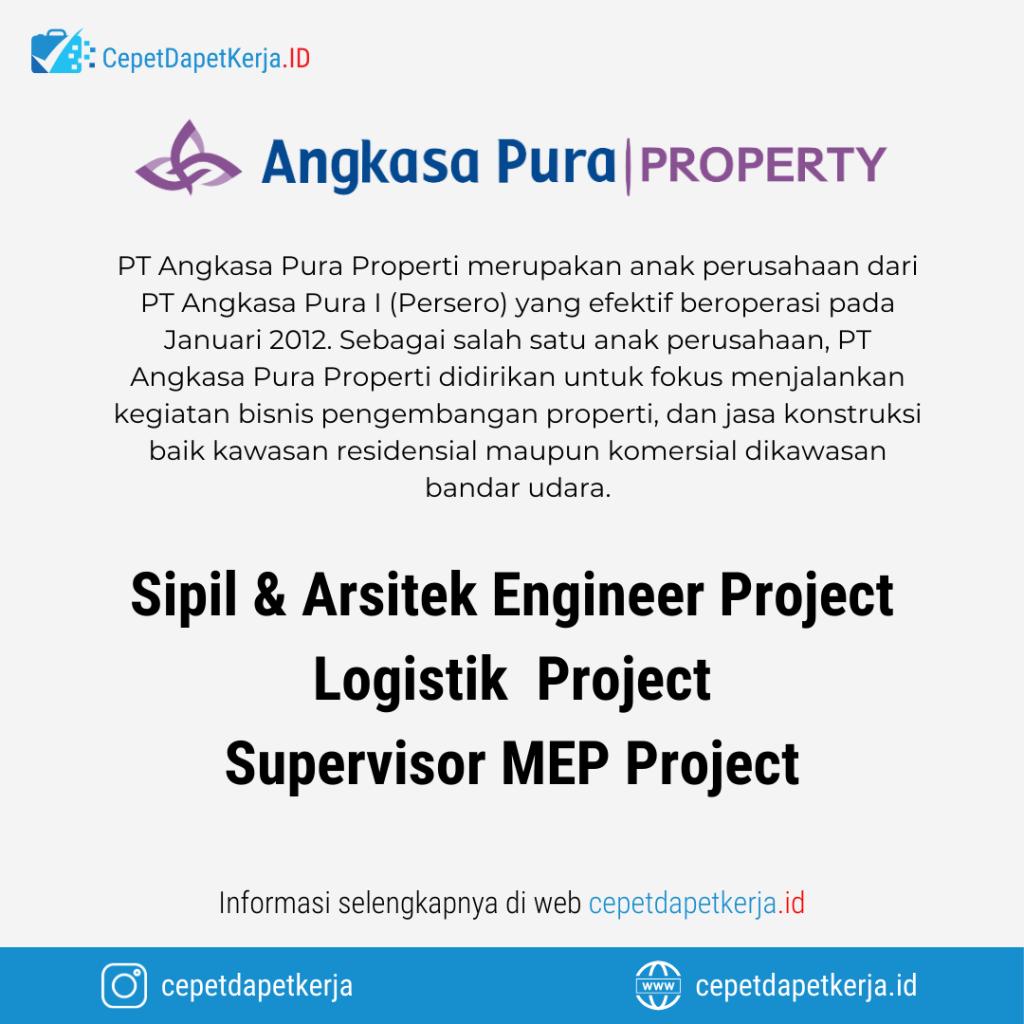 Loker Sipil Arsitek Engineer Project Logistik Project Supervisor Mep Project Angkasa Pura Property Cepet Dapet Kerja