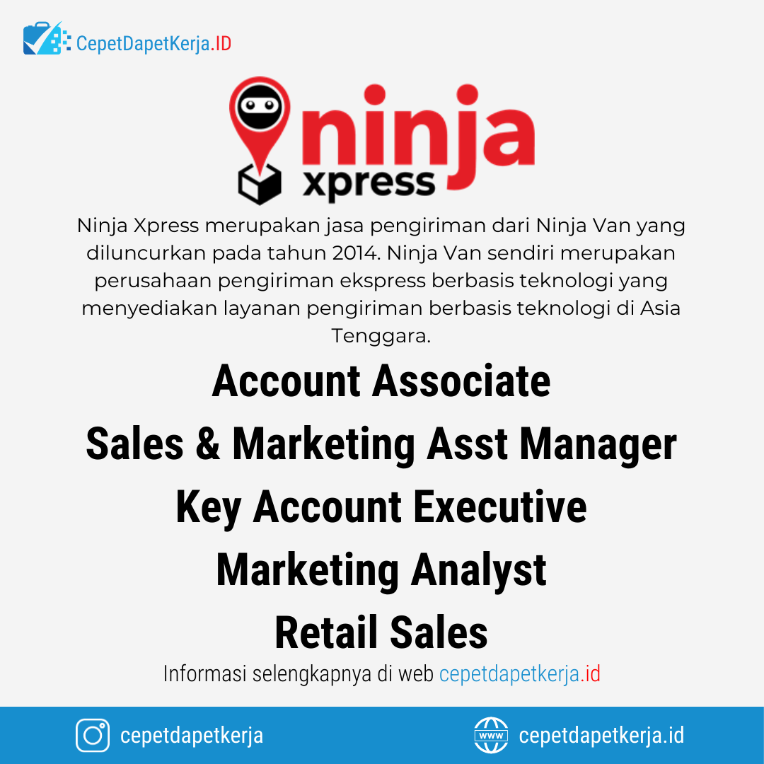 Loker Account Associate Sales Marketing Assistant Manager Key Account Executive Marketing Analyst Retail Sales Ninja Xpress Cepet Dapet Kerja