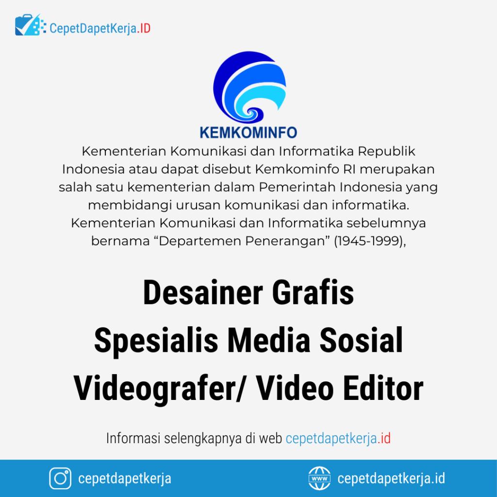 Loker Desainer Grafis Spesialis Media Sosial Videografer Video Editor Kemkominfo Cepet Dapet Kerja