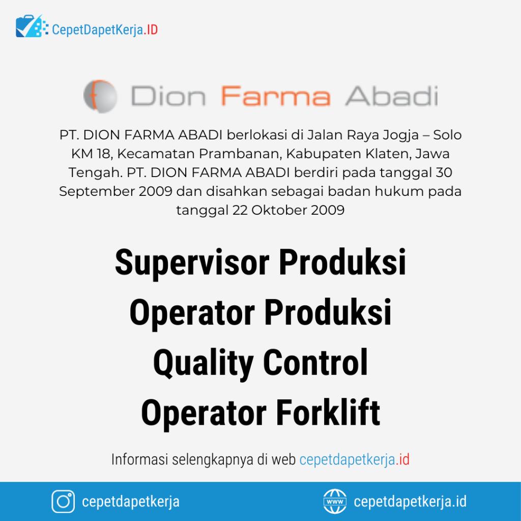 Loker Supervisor Produksi Operator Produksi Quality Control Operator Forklift Pt Dion Farma Abadi Cepet Dapet Kerja