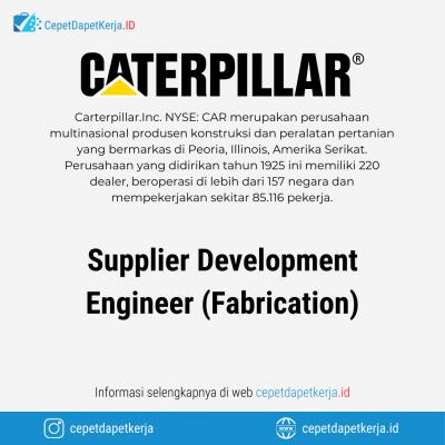 Loker Supplier Development Engineer (Fabrication) – Caterpillar
