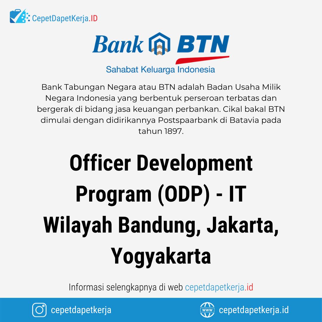 Loker Officer Development Program Odp It Wilayah Bandung Jakarta Yogyakarta Bank Btn Cepet Dapet Kerja