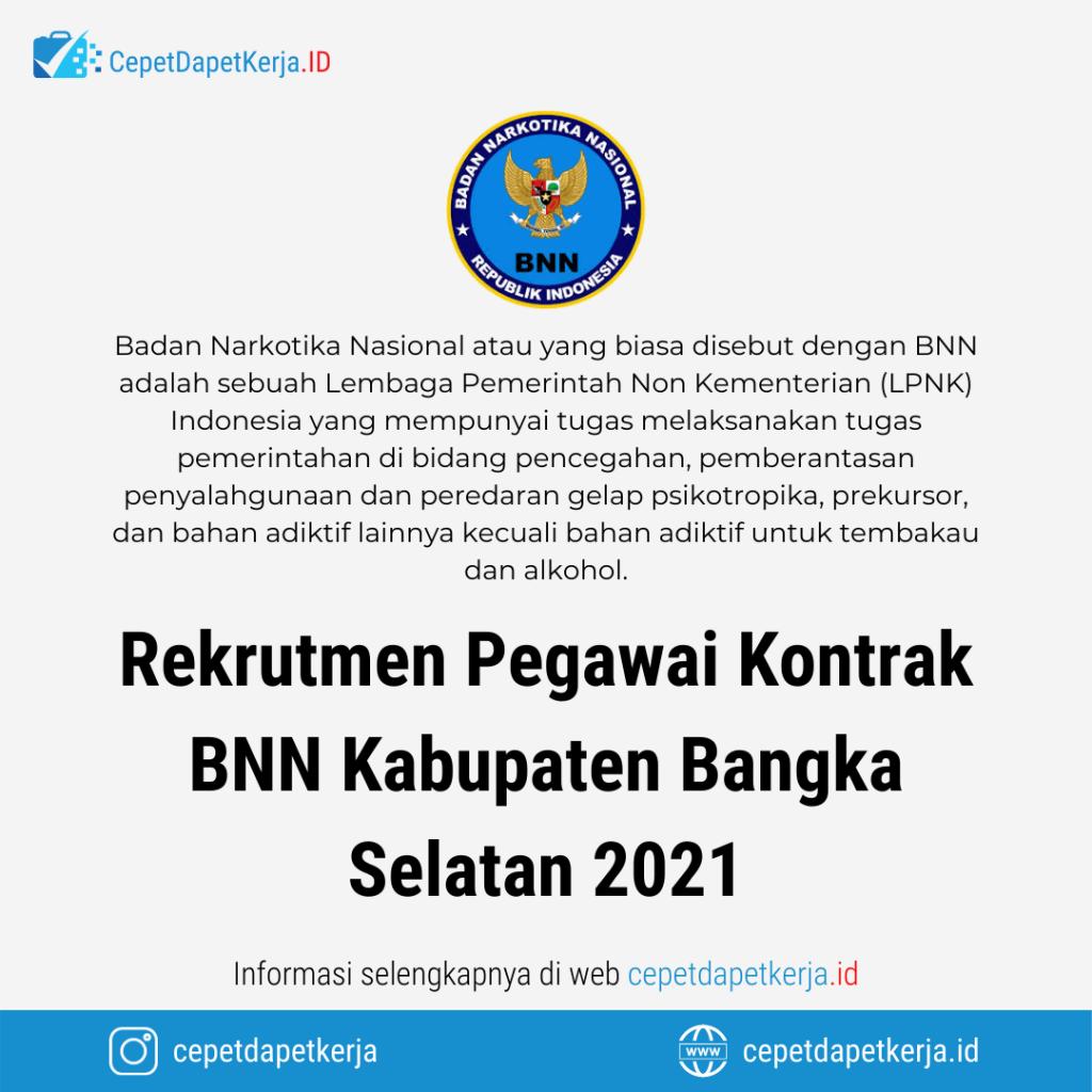 Loker Rekrutmen Pegawai Kontrak Bnn Kabupaten Bangka Selatan 2021 Bnn Bangka Belitung Cepet Dapet Kerja