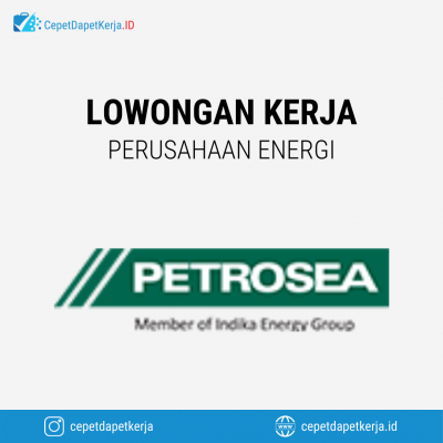 Loker Auto Electric, Business Process Officer, Construction Manager, Machinist, Mining Heavy Equipment, Dll – PT. Petrosea