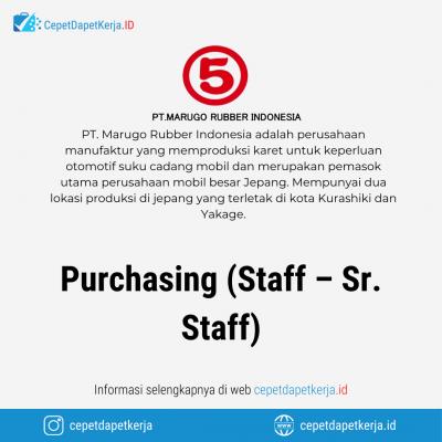 Loker Purchasing (Staff-Sr. Staff) – PT. Marugo Rubber Indonesia