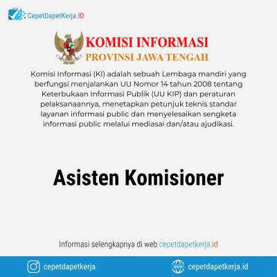 Loker Asisten Komisioner – Komisi Informasi Provinsi Jawa Tengah