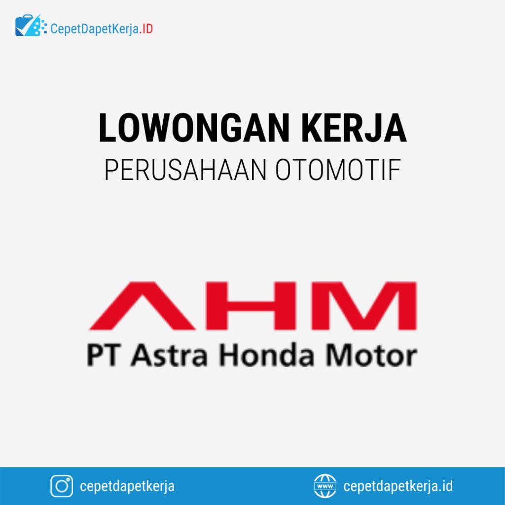 Lowongan Kerja IT Analyst Engineer, IT Junior Software Hardware Engineer, Technical Service Officer, Dll - PT. Astra Honda Motor