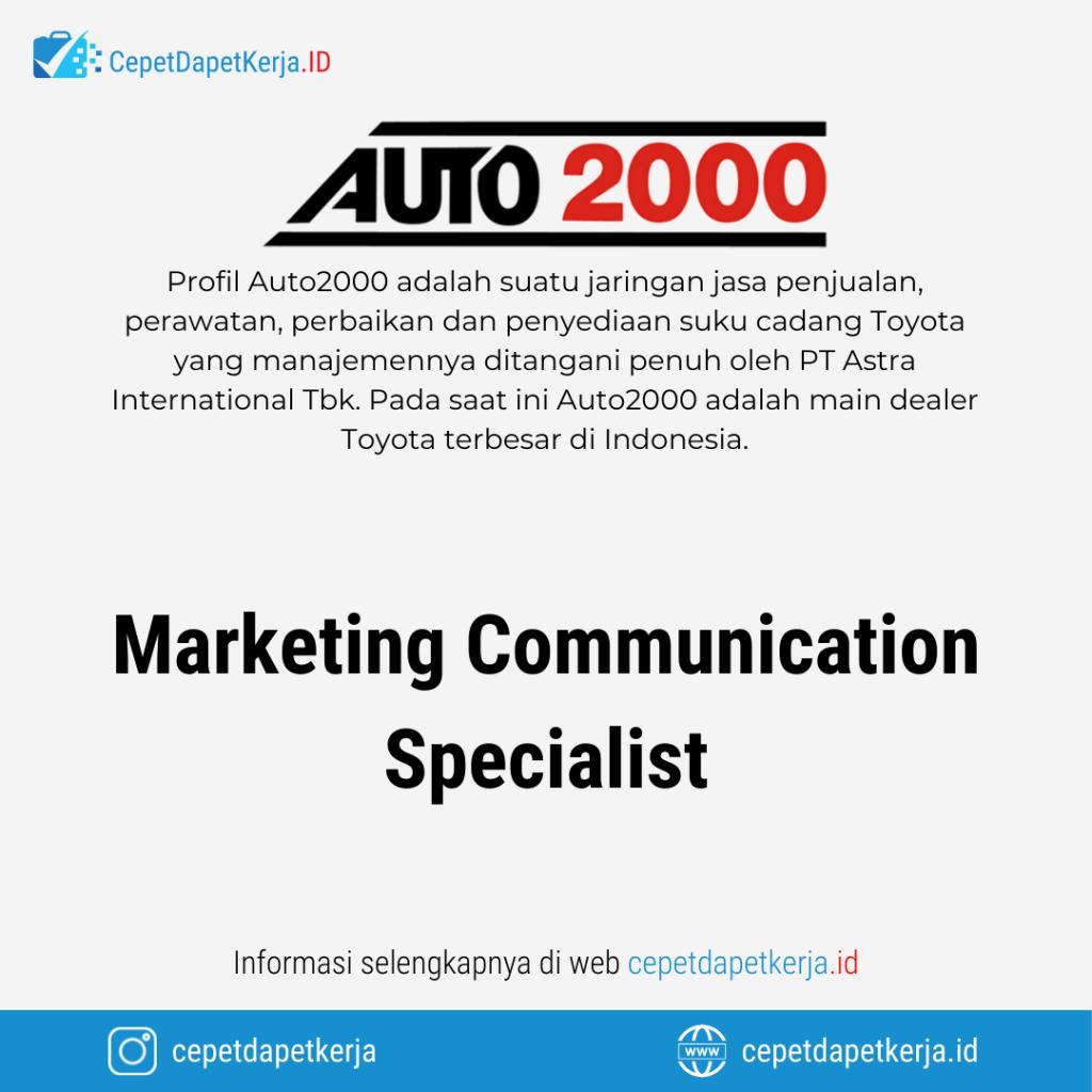 Lowongan Kerja Marketing Communication Specialist - Auto2000