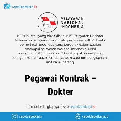 Loker Pegawai Kontrak – Dokter – PT. Pelayaran Nasional Indonesia