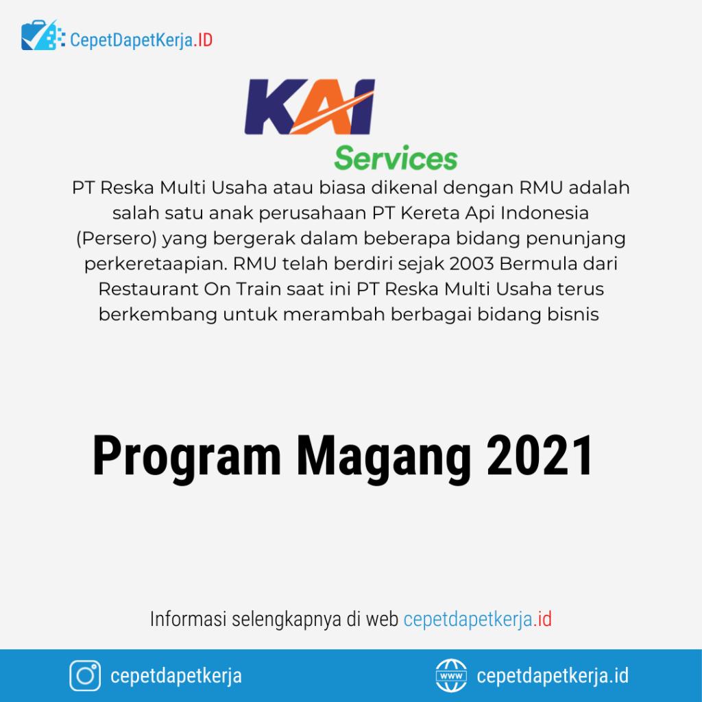 Lowongan Kerja Program Magang 2021 - PT. Reksa Multi Usaha