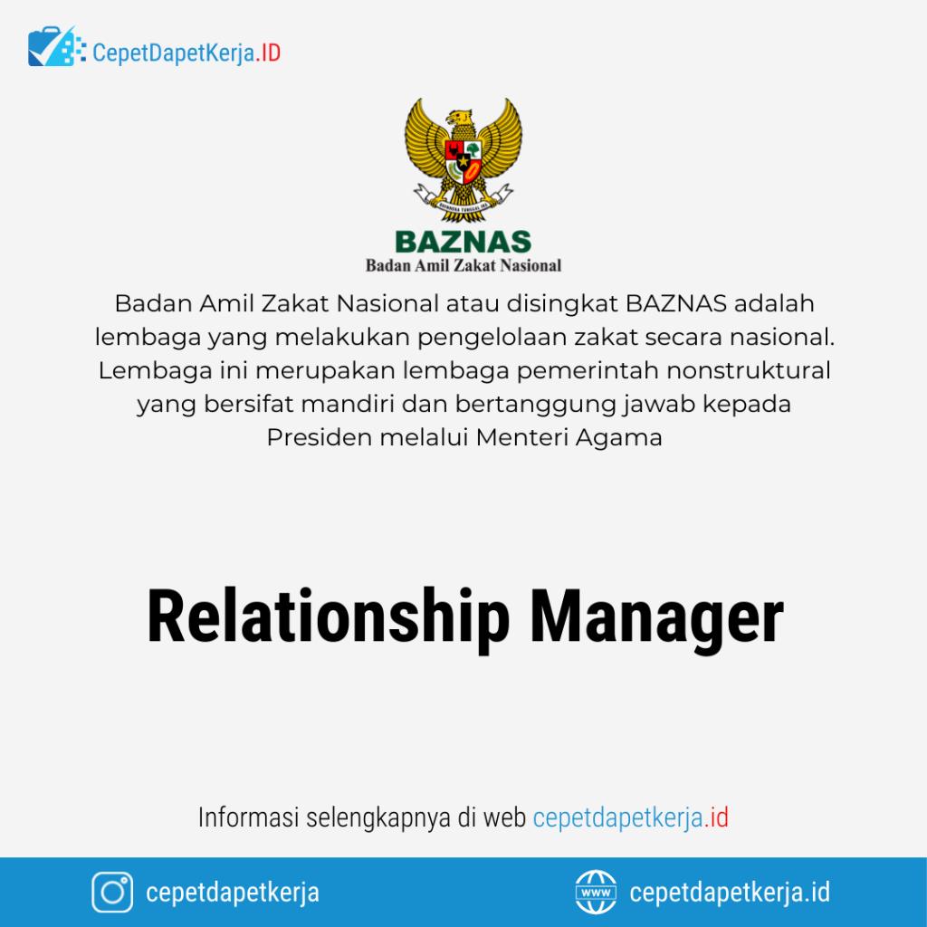 Lowongan Kerja Relationship Manager - Badan Amil Zakat Nasional