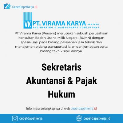 Loker Sekretaris, Akuntansi & Pajak, Hukum – PT. Virama Karya