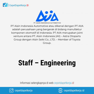 Loker Staff – Engineering – PT. Aisin Indonesia Automotive
