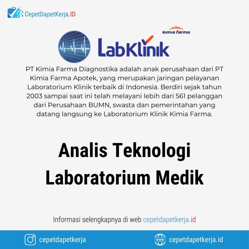 Lowongan Kerja Analis Teknologi Laboratorium Medik - PT. Kimia Farma Diagnostika