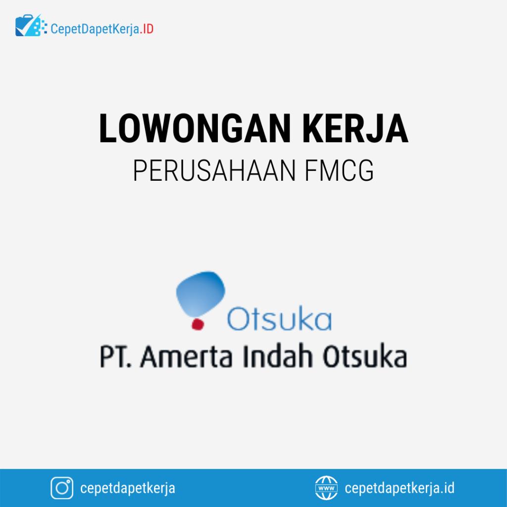 Lowongan Kerja Asst Salesman (Magang), Fakturis, Engineering Staff, Admin Support, Mobile Developer Intern, Dll - PT. Amerta Indah Otsuka