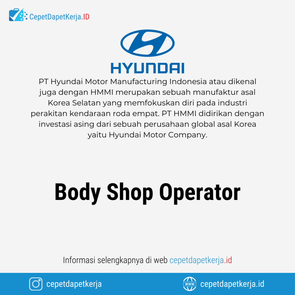 Lowongan Kerja Body Shop Operator - PT. Hyundai Motor Manufacturing