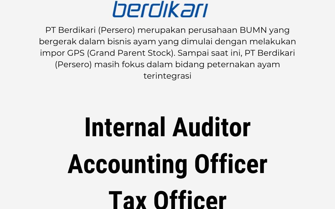 Loker Internal Auditor, Accounting Officer, Tax Officer – PT. Berdikari