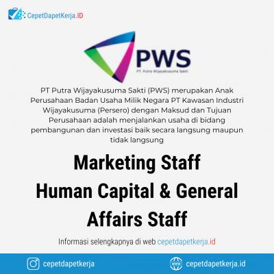 Loker Marketing Staff, Human Capital & General Affairs Staff – PT. Putra Wijayakusuma Sakti