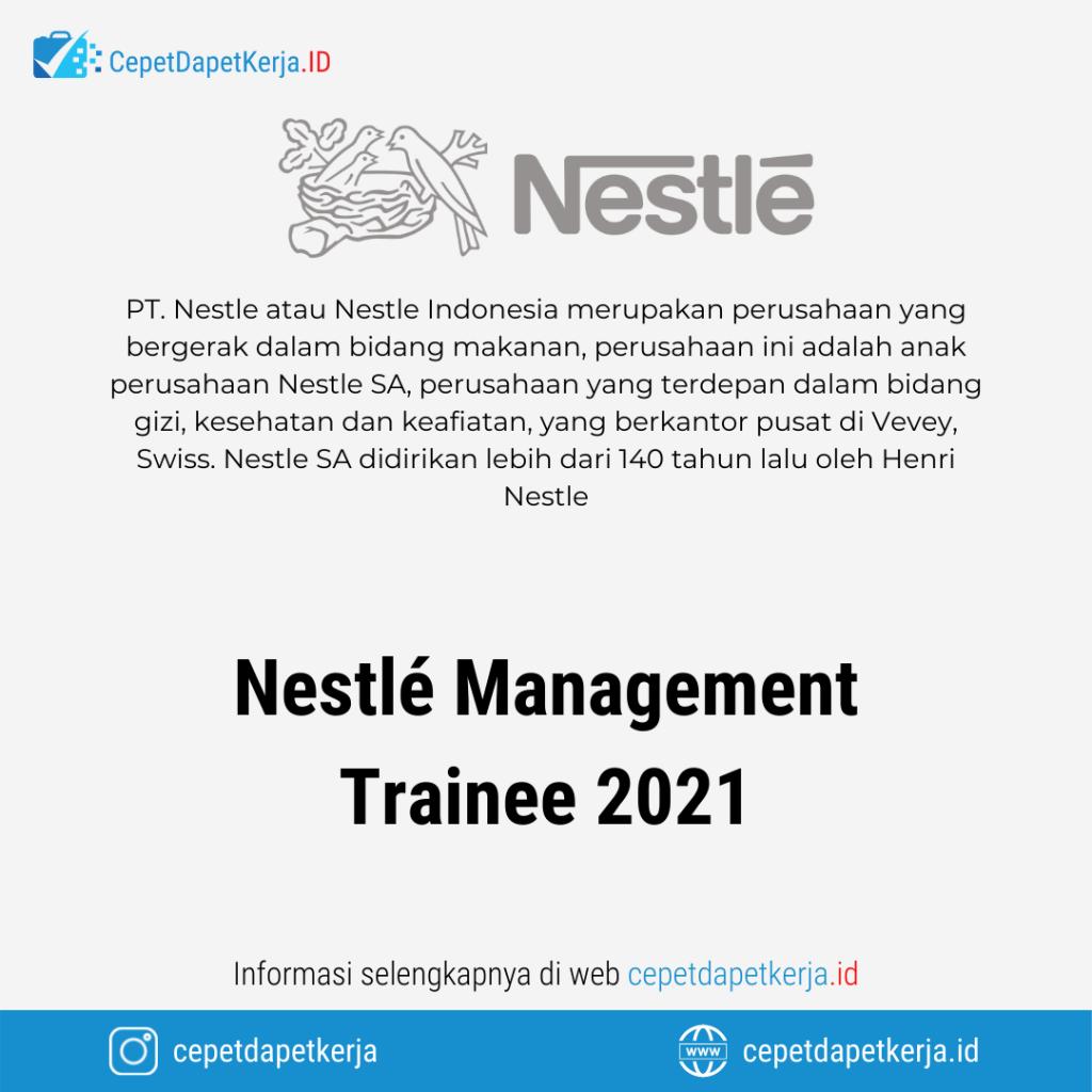Lowongan Kerja Nestle Management Trainee 2021 - PT. Nestle Indonesia