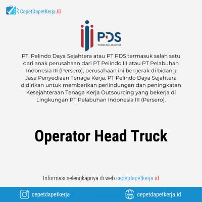 Loker Operator Head Truck – PT. Pelindo Daya Sejahtera