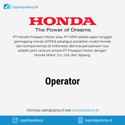 Loker Operator – PT. Honda Prospect Motor