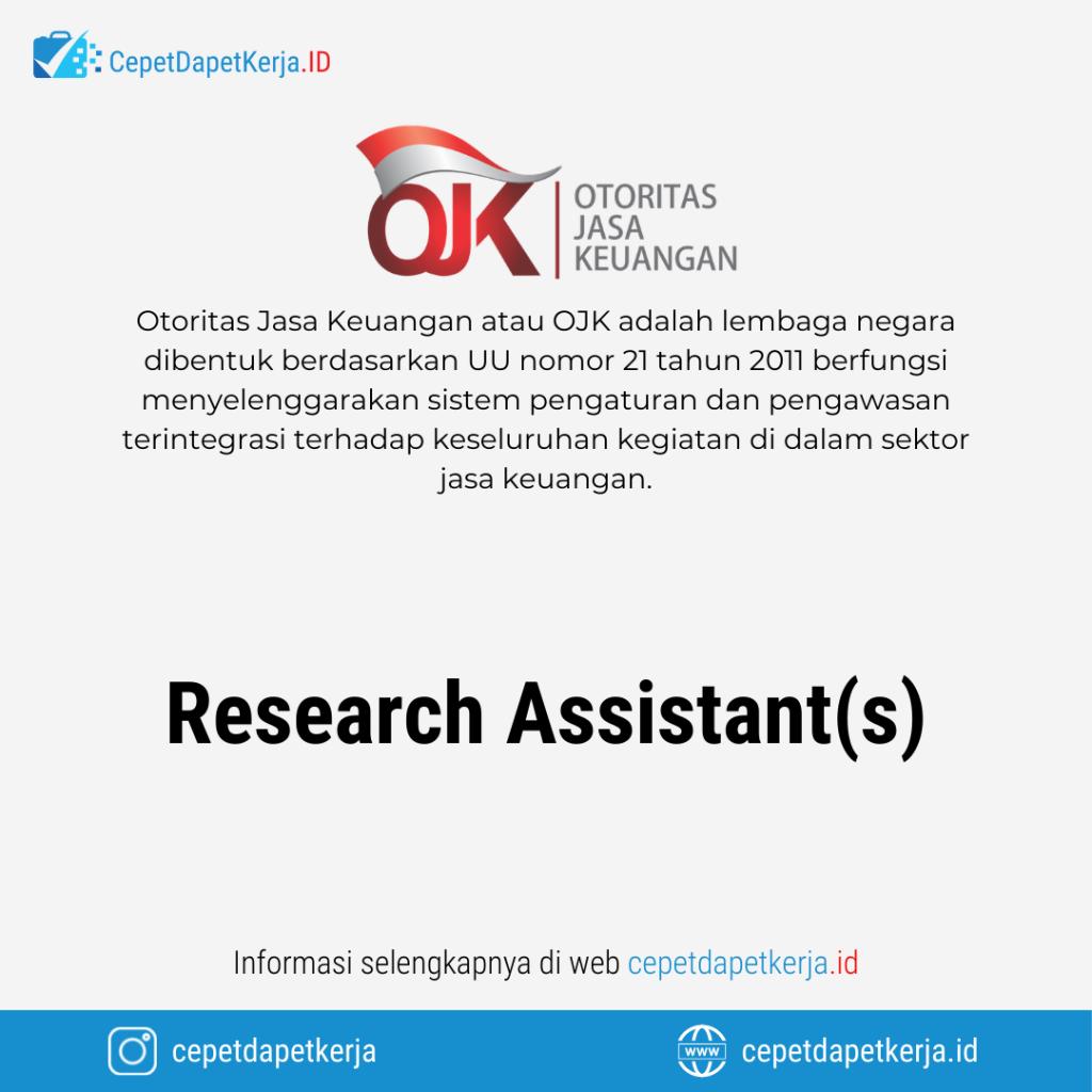 Lowongan Kerja Research Assistant(s) - Otoritas Jasa keuangan (OJK)