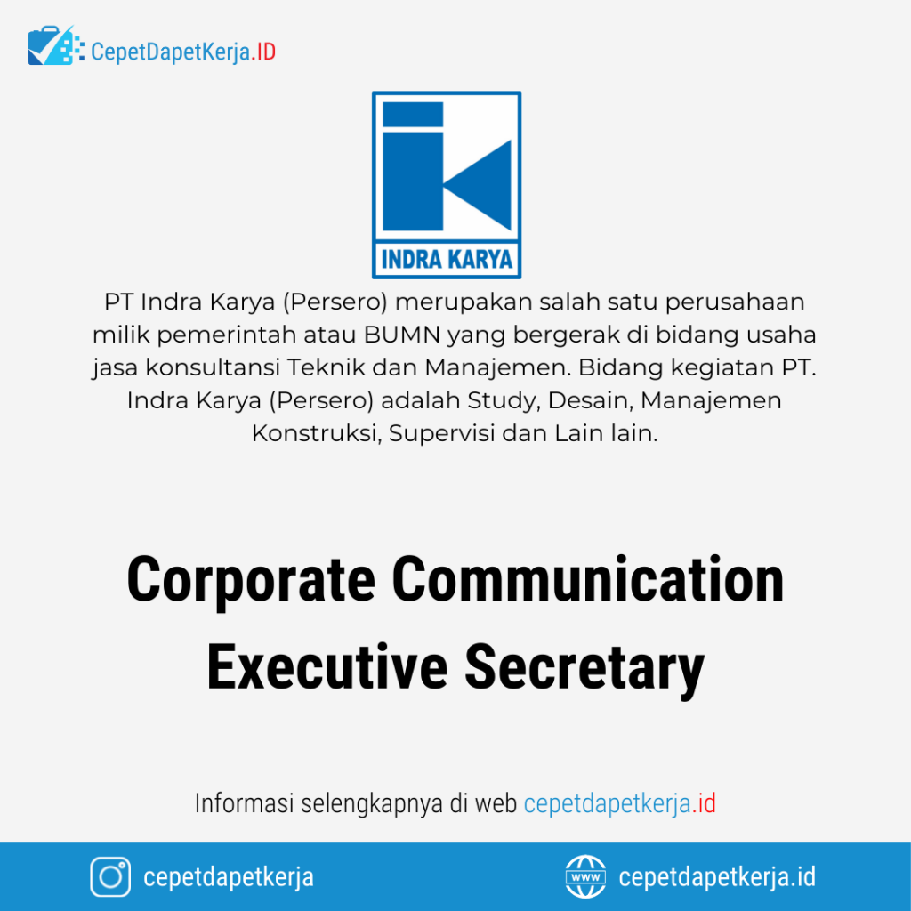 Lowongan Kerja Corporate Communication Executive Secretary - PT. Indra Karya