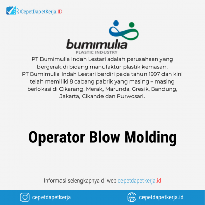 Loker Operator Blow Molding – PT. Bumimulia Indah Lestari
