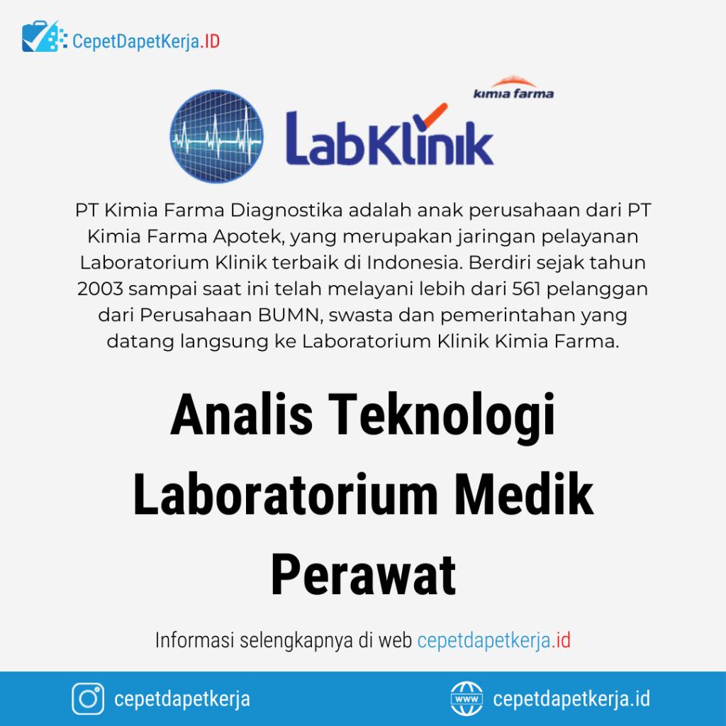 Lowongan Kerja Analis Teknologi Laboratorium Medik, Perawat - PT. Kimia Farma Diagnostik