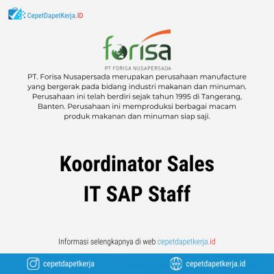Loker Koordinator Sales, IT SAP Staff – PT. Forisa Nusapersada