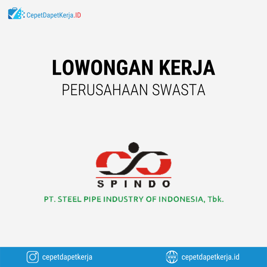 Lowongan Kerja Oil & Gas Government Sales Dept. Head, Sales Dept. Head, Sales Assistant, Sales Internal, Dll - PT. Steel Pipe Industry of Indonesia