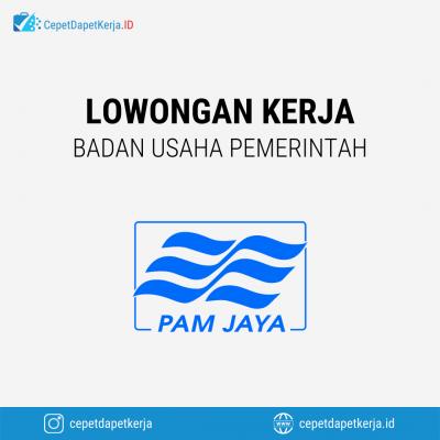 Loker Procurement, Facility Management, Analis Pajak Perusahaan, NRW Engineer, GIS & Networking Modeling Engineer, Dll – Perusahaan Air Minum Jakarta Raya