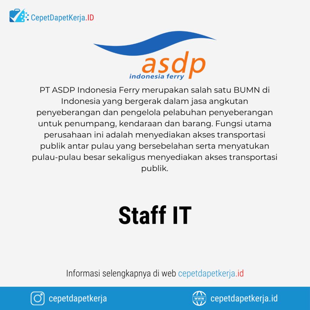 Lowongan Kerja Staf IT - PT. ASDP Indonesia Ferry