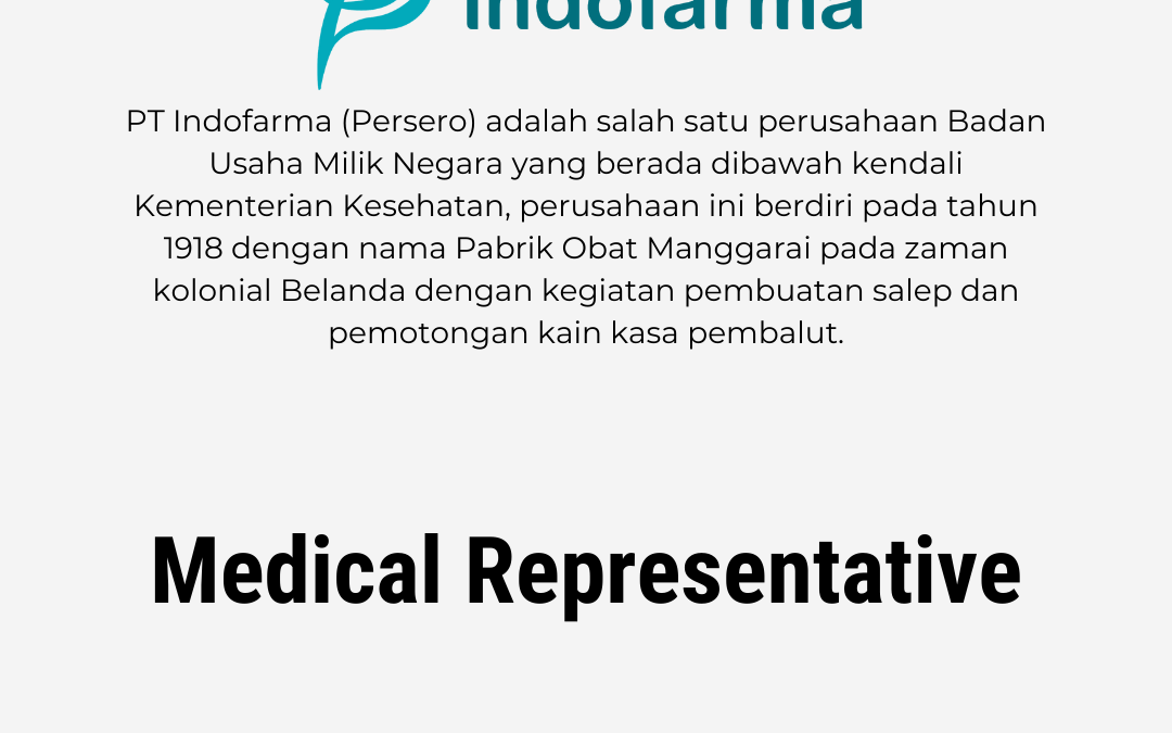 Loker Medical Representative – PT. Indofarma