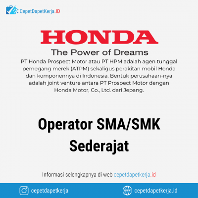 Loker Operator SMA SMK Sederajat – PT. Honda Prospect Motor