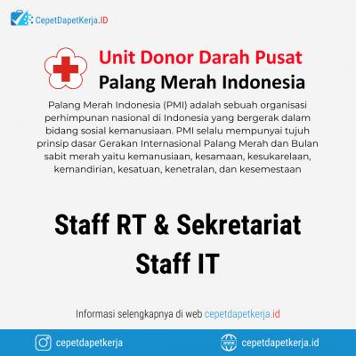 Loker Staff RT & Sekretariat, Staff IT – Palang Merah Indonesia