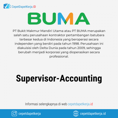 Loker Supervisor – Accounting – PT. Bumi Makmur Mandiri Utama