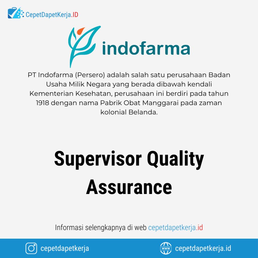 Lowongan Kerja Supervisor Quality Assurance - PT. Indofarma